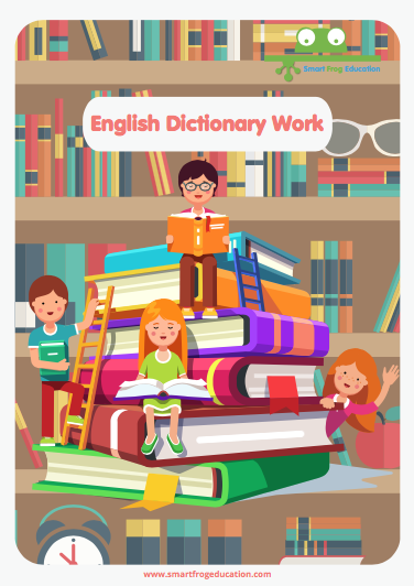 English dictionary work smart frog this sheet provides a variety of activities tasking children to find definitions for words as well as to understand related root words helping them see the malvernweather Images